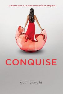Tome 3 - Conquise - Ally Condie