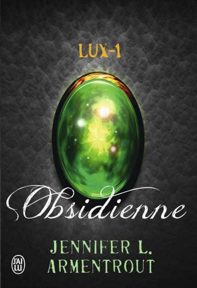 Lux 1 – Obsidienne de Jennifer Armentrout