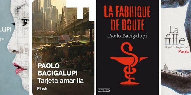 Collection : Paolo Bacigalupi