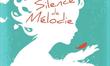 Littérature : Le Silence de Mélodie de Sharon Draper
