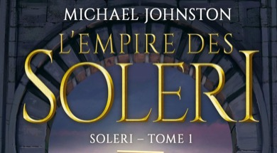 SF : L'empire des Soleri de Michael Johnston