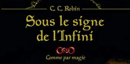 BiblioSF Fantastique : Sous le signe de l'infini de C.C Robin