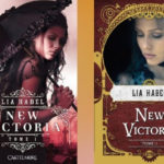 Fantastique : New Victoria de Lia Habel